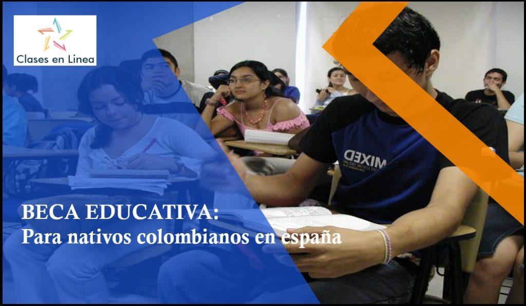 Beca educativa para nativos colombianos