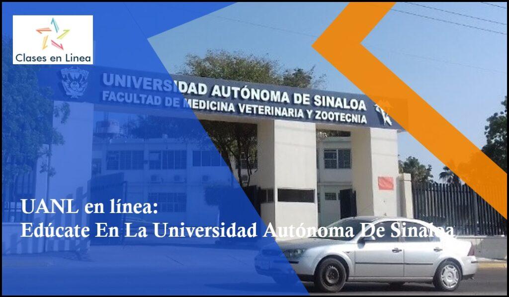 Edúcate En La Universidad Autónoma de Sinaloa